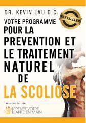 Votre programme pour la prévention et le traitement naturel de la scoliose:: Prenez votre sante en main