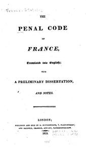 The penal code of France: trans. into English with a prel. dissertation and notes, Volume2