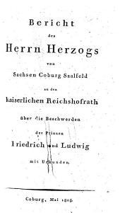 Bericht des Herrn Herzogs von Sachsen-Coburg-Saalfeld über die Beschwerden der Prinzen Friedrich und Ludwig