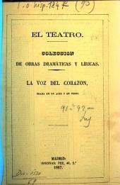La Voz del Corazon: Drama en 1 acto y en verso