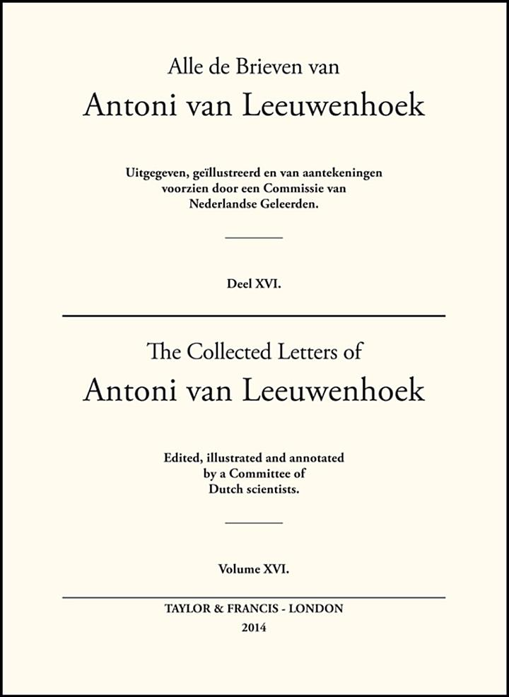 The Collected Letters of Antoni Van Leeuwenhoek -