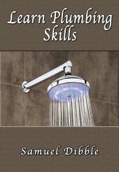 Learn Plumbing Skills