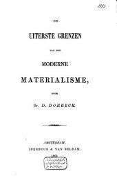 De uiterste grenzen van het moderne materialisme