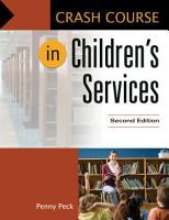 Crash Course in Children s Services  2nd Edition PDF