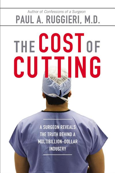 Download The Cost of Cutting Book