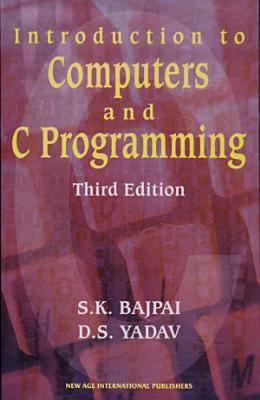 Introduction To Computers And C Programming PDF