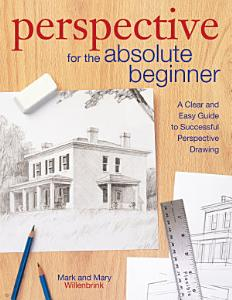 Perspective for the Absolute Beginner Book