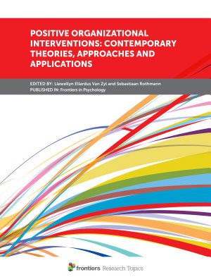 Positive Organizational Interventions  Contemporary Theories  Approaches and Applications