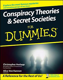 Conspiracy Theories and Secret Societies For Dummies Book