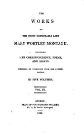 The works: Including her correspondence, poems and essays : Publ. ... in 5 vol, Volume 3