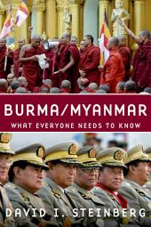 Burma/Myanmar: What Everyone Needs to Know®