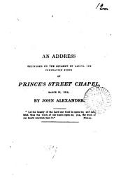 An address delivered on the occasion of laying the foundation stone of Prince s street chapel PDF
