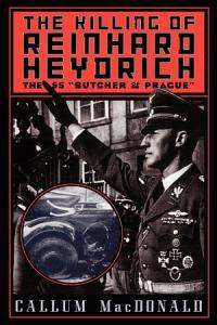 The Killing of Reinhard Heydrich Book
