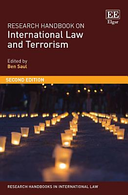 Research Handbook on International Law and Terrorism PDF