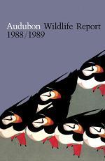 Audubon Wildlife Report 1988/1989