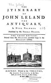 The Itinerary of John Leland the Antiquary: Volumes 1-3