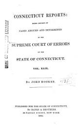 Connecticut Reports: Proceedings in the Supreme Court of the State of Connecticut, Volume 49