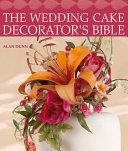 The Wedding Cake Decorator s Bible PDF