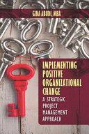 Implementing Positive Organizational Change PDF