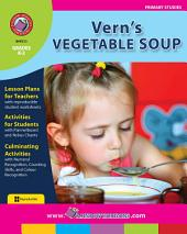 Vern's Vegetable Soup Gr. K-2