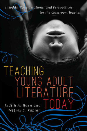 Teaching Young Adult Literature Today PDF