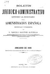 Boletín jurídico-administrativo: apéndice al Diccionario de la administración española, peninsular y ultramarina