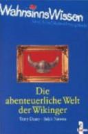 Die abenteuerliche Welt der Wikinger PDF