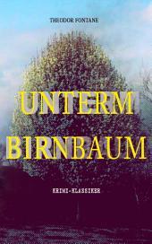 Unterm Birnbaum (Krimi-Klassiker): Psychothriller