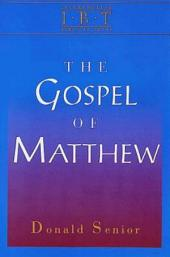 The Gospel of Matthew: Interpreting Biblical Texts Series
