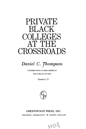 Private Black Colleges at the Crossroads