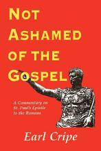 Not Ashamed of the Gospel PDF