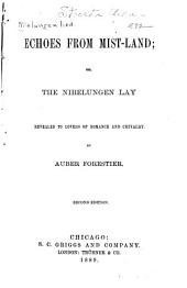 Echoes from Mistland: Or, the Nibelungen Lay
