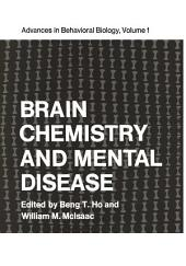 Brain Chemistry and Mental Disease: Proceedings of a Symposium on Brain Chemistry and Mental Disease held at the Texas Research Institute, Houston, Texas, November 18–20, 1970