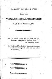 Über des Virgilischen Landgedichts Ton und Auslegung