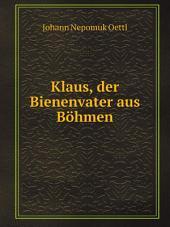 Klaus, der Bienenvater aus B?hmen