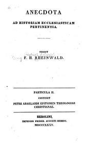 Epitome theologiae christianae: ex codicibus Monasterii S. Emmeramni Ratisbonensis, in bibliotheca aulica monacensi asservatis