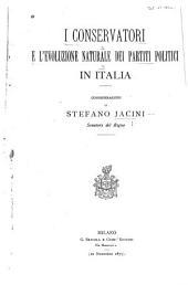 I conservatori e l'evoluzione naturale dei partiti politici in Italia