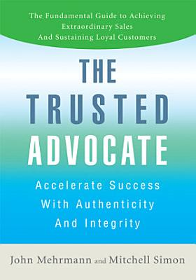 The Trusted Advocate