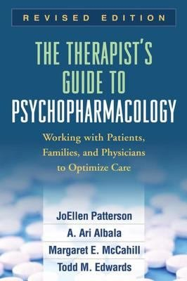 The Therapist s Guide to Psychopharmacology  Revised Edition