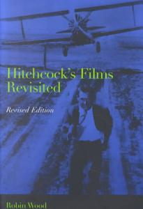 Hitchcock s Films Revisited Book