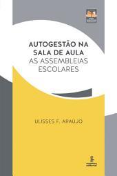 AUTOGESTÃO NA SALA DE AULA: As assembleias escolares