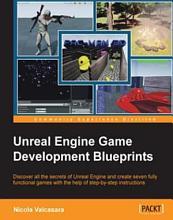 Unreal Engine Game Development Blueprints PDF