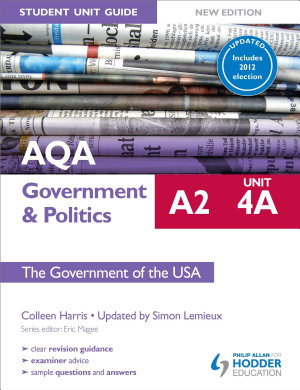 AQA A2 Government   Politics Student Unit Guide New Edition  Unit 4A The Government of the USA Updated PDF