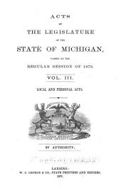 General Acts and Joint and Concurrent Resolutions of the Legislature of the State of Michigan: Volume 3