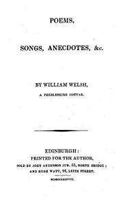 Poems, Songs, Anecdotes, &c