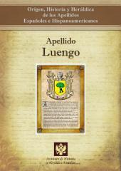 Apellido Luengo: Origen, Historia y heráldica de los Apellidos Españoles e Hispanoamericanos