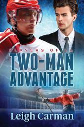 Two-Man Advantage