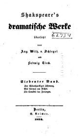 Shakspeare's dramatische Werke: Der Widerspenstigen Zähmung. Viel Lärmen um Nichts. Die Comödie der Irrungen. Anmerkungen
