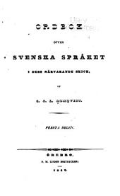 Ordbok öfver svenska språket i dess närvarande skick