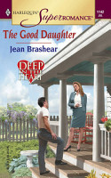 The Good Daughter  Mills   Boon M B   Deep in the Heart  Book 2  PDF